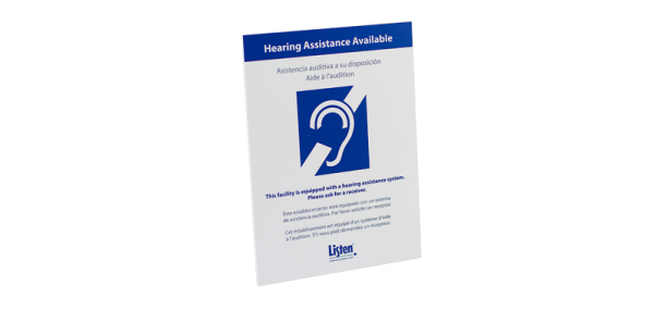 """Signage that displays """"Hearing Assistance Available"""" that is ADA required"""